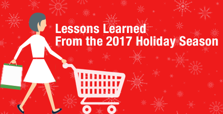 Lessons Learned from the 2017 Holiday Season