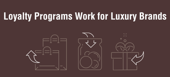 Loyalty Programs Work for Luxury Brands