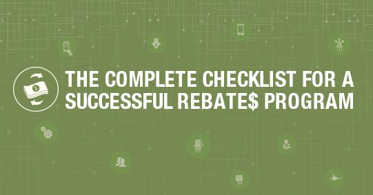 The Complete Checklist for a Successful Rebates Program