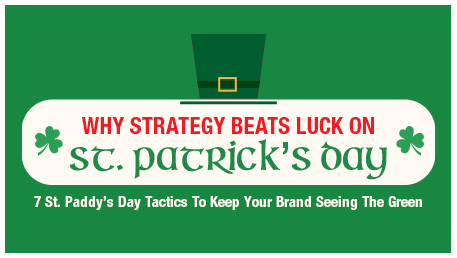 Why Strategy Beats Luck On St. Patrick's Day