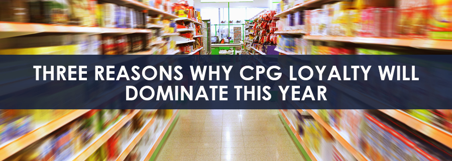 Three Reasons Why CPG Loyalty Will Dominate This Year