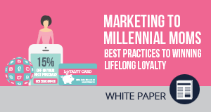 Q&A: Connecting and Building Customer Loyalty with Millennial Moms